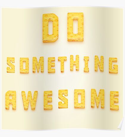 Do something awesome! Poster