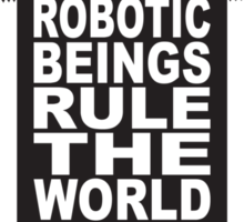 Robotic Beings - Jemaine Sticker