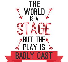 The world is a stage by cucumberpatchx