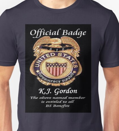 #010.........MY OFFICIAL BS BADGE Unisex T-Shirt