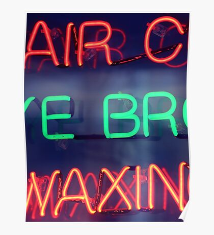 Hair color - eye brow waxing neon sign in NYC Poster