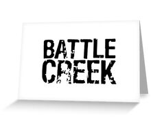 Battle Creek Greeting Card