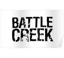 Battle Creek Poster
