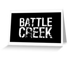 Battle Creek - White Greeting Card