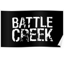 Battle Creek - White Poster