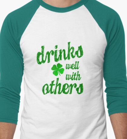 DRINKS WELL WITH OTHERS Men's Baseball ¾ T-Shirt