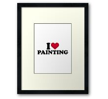 I love painting Framed Print