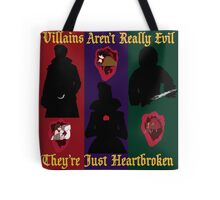 OUAT Villains Aren't Really Evil, They're Just Heartbroken Tote Bag