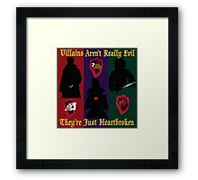 OUAT Villains Aren't Really Evil, They're Just Heartbroken Framed Print