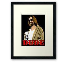 Dude. Framed Print