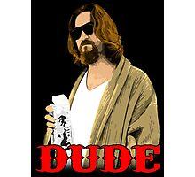 Dude. Photographic Print