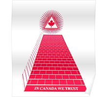 in Canada we trust Poster