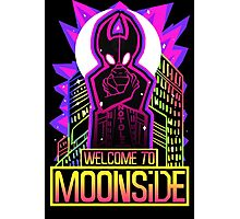 WELCOME TO MOONSIDE Photographic Print