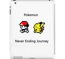 Pokemon the never ending journey iPad Case/Skin