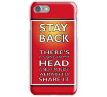 Stay Back iPhone Case/Skin
