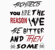 architects you are the reason by Terrinps