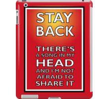 Stay Back iPad Case/Skin