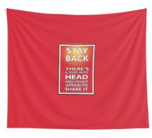 Stay Back Wall Tapestry