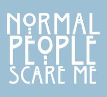 Normal People Scare Me Kids Tee
