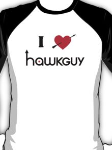 I heart Hawkguy T-Shirt