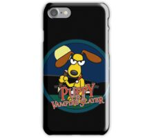 Puppy The Vampire Slayer iPhone Case/Skin