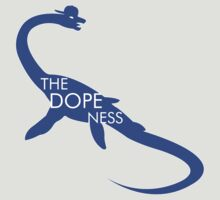 The Dope Ness  by viixiigfl