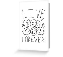 Live forever immortal cobra man Greeting Card