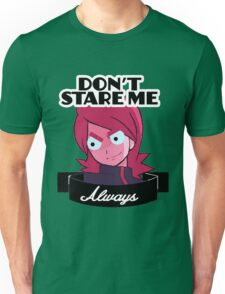 "Chedr: ""DON'T STARE ME ALWAYS"" Unisex T-Shirt"