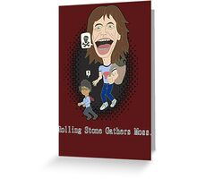 Rolling Stone gathers Moss Greeting Card