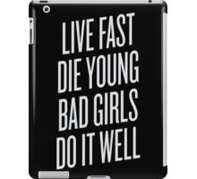 Live Fast, Die Young iPad Case/Skin