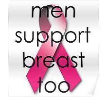 Men Support Breast Too Poster
