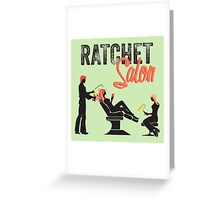 Ratchet Salon - Black Version Greeting Card