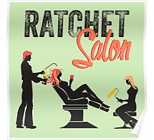 Ratchet Salon - Black Version Poster
