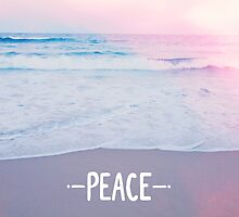 PEACE is the ocean by theartofjoy