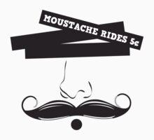 Moustache Rides 5 Cents by regalclothing
