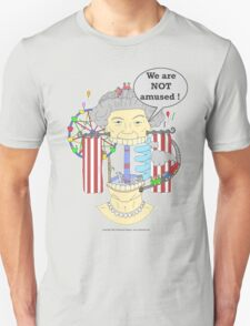 We are NOT amused ! T-Shirt