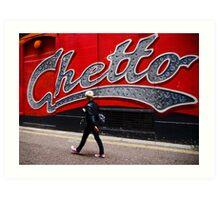 Ghetto Art Print