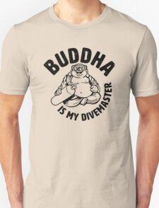 Buddha is my Divemaster- Dark print on light Unisex T-Shirt