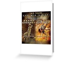 Two Tour One Big Night Kenny Chesney And Jason Aldean Greeting Card