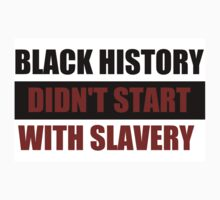 Black History Didn't Start With Slavery  (I Can't Breathe) One Piece - Short Sleeve