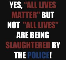 Yes, All Lives Matter But ... (I Can't Breathe) by sayers