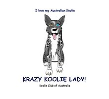 Krazy Koolie Lady by Koolie Club  of Australia
