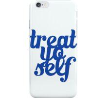 Treat Yo Self Design iPhone Case/Skin