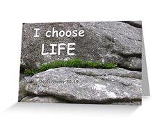 I choose life scripture card Greeting Card