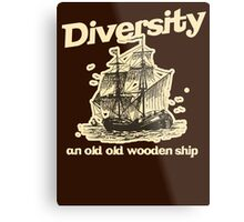 Diversity, an Old Old Wooden Ship Metal Print