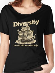 Diversity, an Old Old Wooden Ship Women's Relaxed Fit T-Shirt