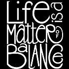Life Balance White by Mariana Musa