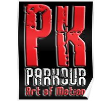 PK, Art of Motion, French, Parkour, on Black Poster