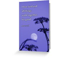 All things work together for good image Greeting Card