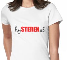 hySTEREKal (black&red) Womens Fitted T-Shirt